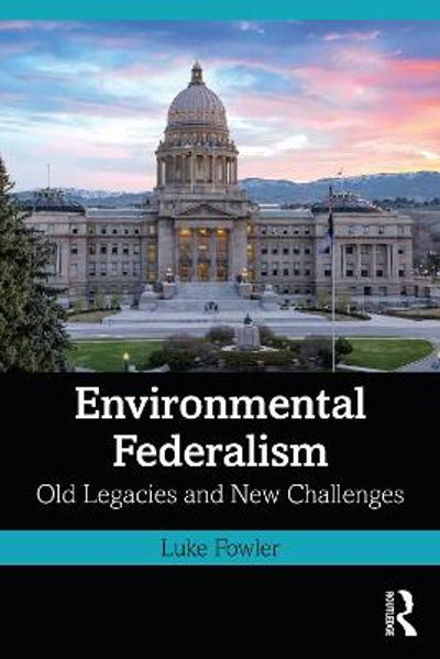 Environmental Federalism - Luke Fowler