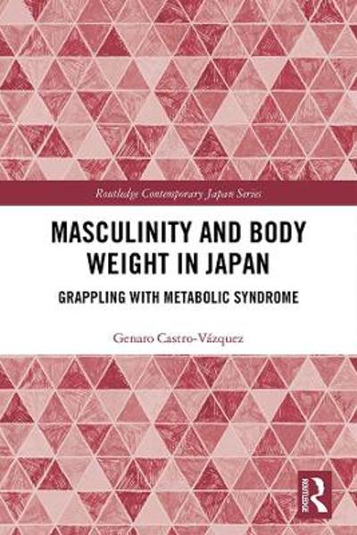 Masculinity and Body Weight in Japan - Genaro Castro-Vazquez