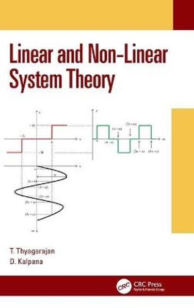 Linear and Non-Linear System Theory - T Thyagarajan