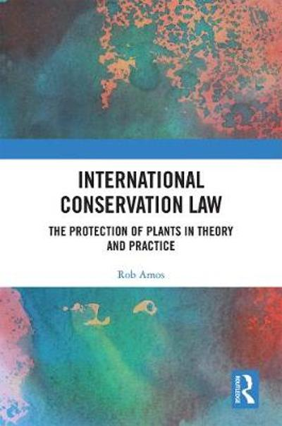 International Conservation Law - Rob Amos