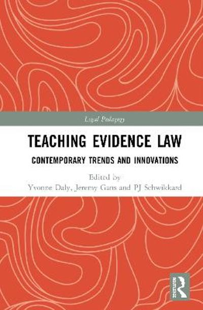 Teaching Evidence Law - Yvonne Daly