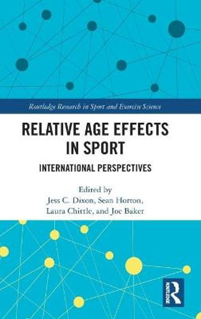 Relative Age Effects in Sport - Jess C. Dixon