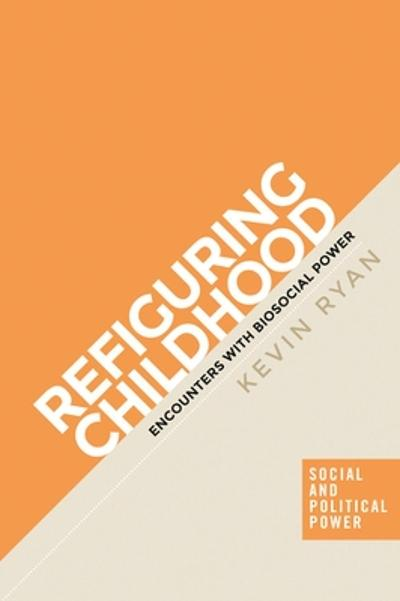 Refiguring Childhood - Kevin Ryan