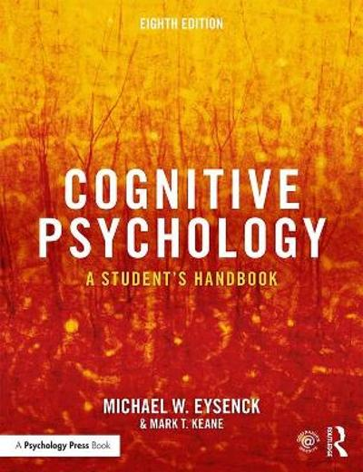 Cognitive Psychology - Michael W. Eysenck