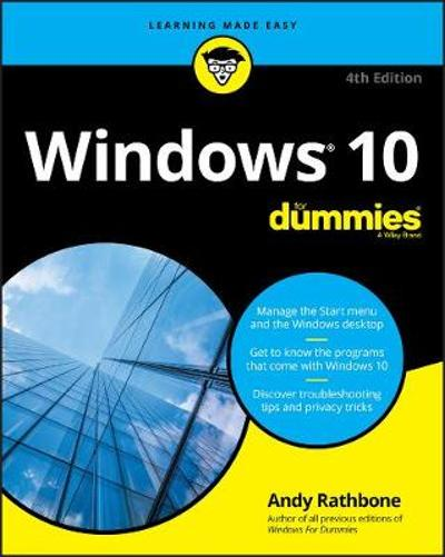 Windows 10 For Dummies - Andy Rathbone