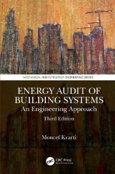 Energy Audit of Building Systems - Moncef Krarti