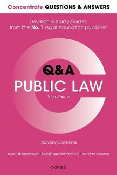 Concentrate Questions and Answers Public Law - Richard Clements