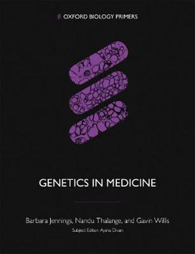 Genetics in Medicine - Barbara Jennings