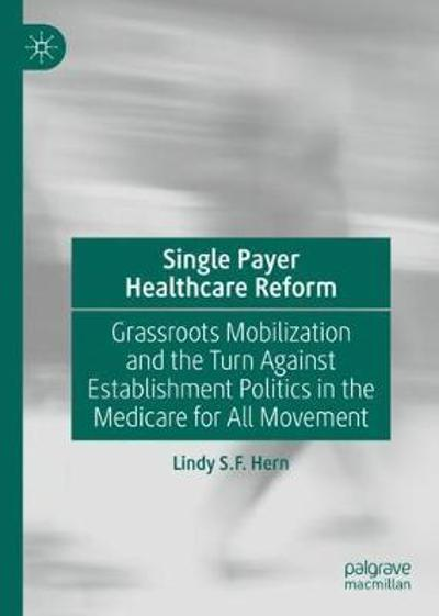 Single Payer Healthcare Reform - Lindy S.F. Hern