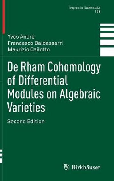 De Rham Cohomology of Differential Modules on Algebraic Varieties - Yves Andre