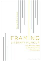 Framing Literary Humour - Dr. Jeanne Mathieu-Lessard
