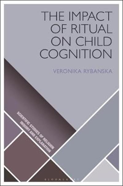 The Impact of Ritual on Child Cognition - Veronika Rybanska