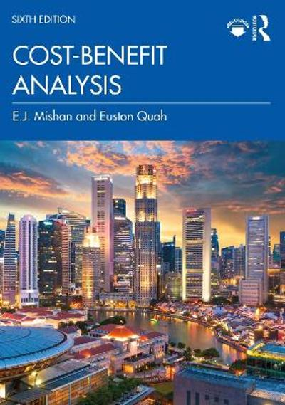 Cost-Benefit Analysis - E.J. Mishan