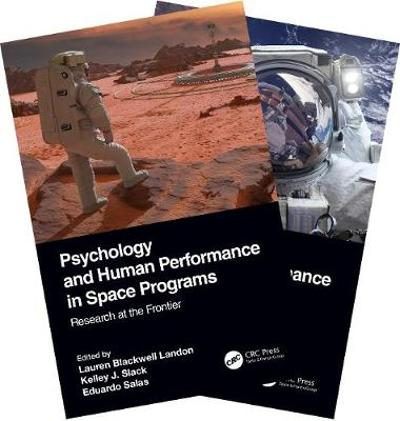 Psychology and Human Performance in Space Programs, Two-Volume Set - Lauren Blackwell Landon