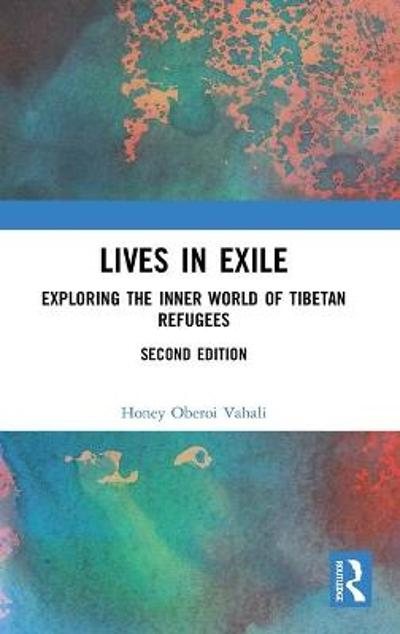 Lives in Exile - Honey Oberoi Vahali
