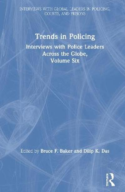 Trends in Policing - Bruce F. Baker