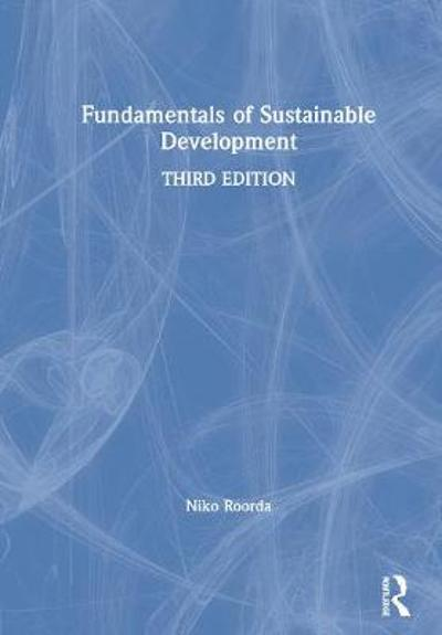 Fundamentals of Sustainable Development - Niko Roorda