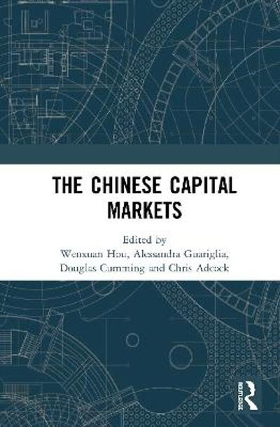 The Chinese Capital Markets - Chris Adcock