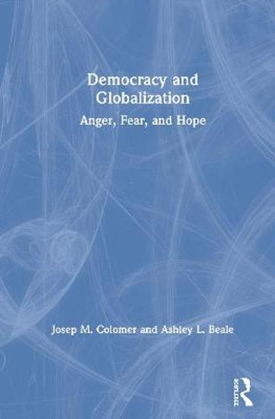 Democracy and Globalization - Josep M. Colomer