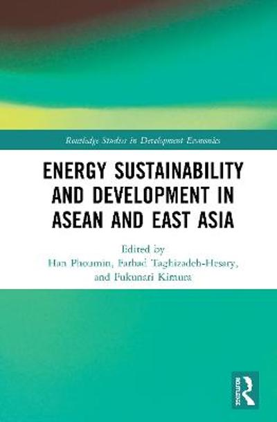 Energy Sustainability and Development in ASEAN and East Asia - Phoumin Han