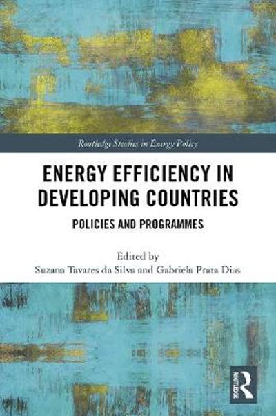 Energy Efficiency in Developing Countries - Suzana Tavares da Silva