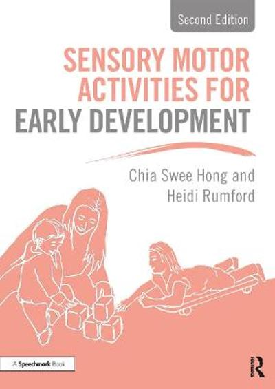 Sensory Motor Activities for Early Development - Chia Swee Hong