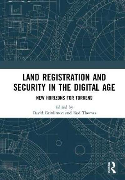 Land Registration and Title Security in the Digital Age - David Grinlinton