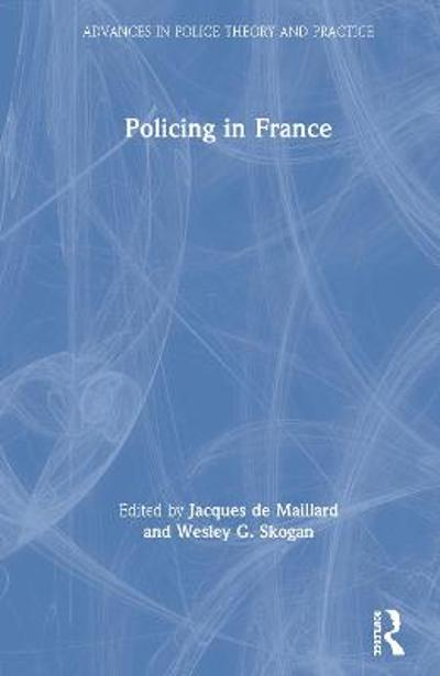 Policing in France - Jacques de Maillard