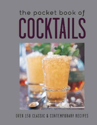 The Pocket Book of Cocktails - Ryland Peters & Small