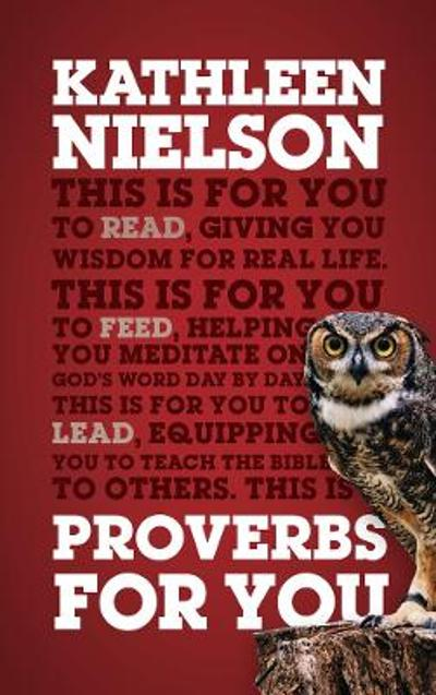 Proverbs For You - Kathleen Nielson
