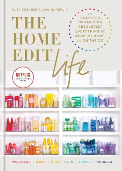 The Home Edit Life - Clea Shearer