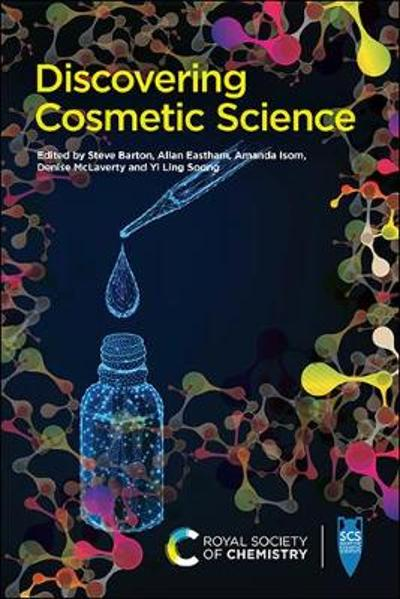 Discovering Cosmetic Science - Stephen Barton