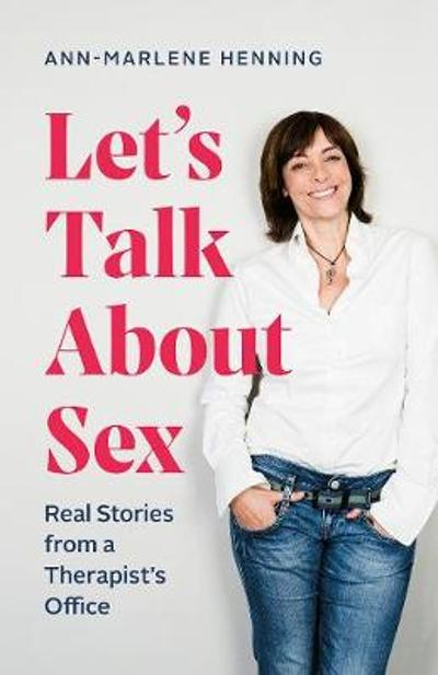Let's Talk About Sex - Ann-Marlene Henning