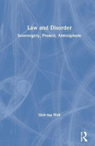 Law and Disorder - Illan Rua Wall