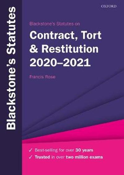 Blackstone's Statutes on Contract, Tort & Restitution 2020-2021 - Francis Rose