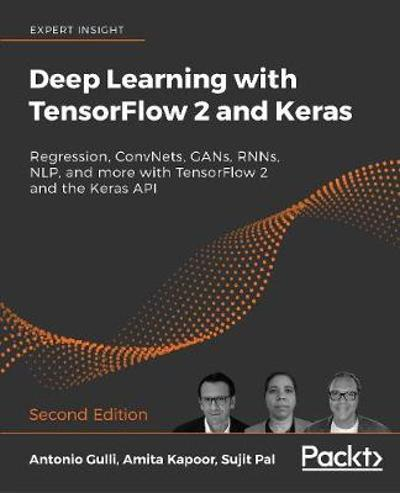 Deep Learning with TensorFlow 2 and Keras - Antonio Gulli