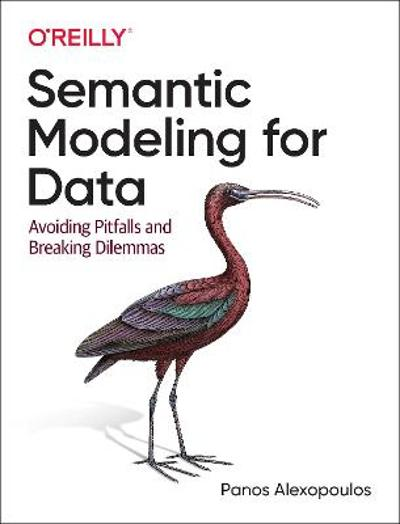 Semantic Modeling for Data - Panos Alexopoulos