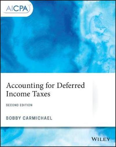 Accounting for Deferred Income Taxes - Bobby Carmichael