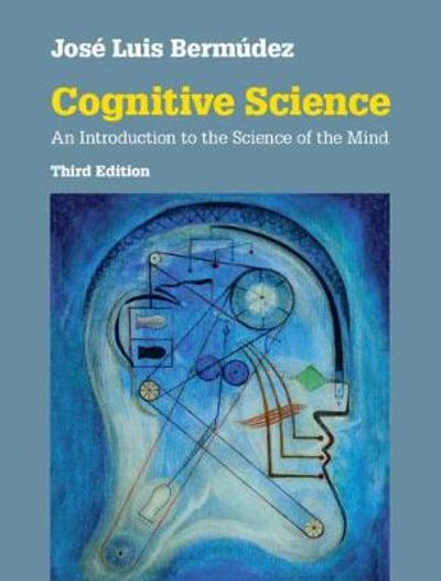 Cognitive Science - Jose Luis Bermudez