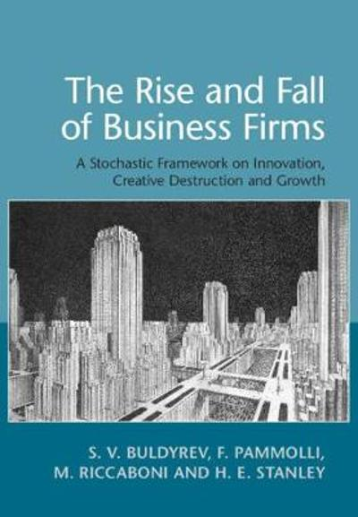 The Rise and Fall of Business Firms - S. V. Buldyrev