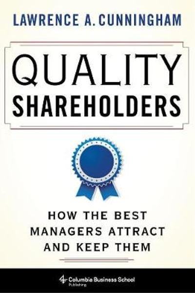 Quality Shareholders - Lawrence Cunningham