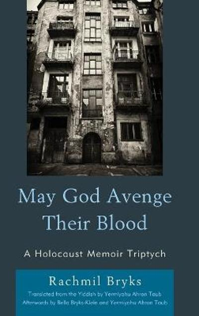 May God Avenge Their Blood - Rachmil Bryks