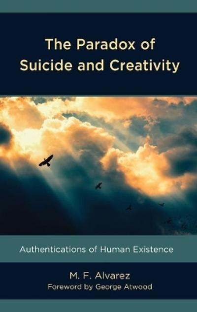 The Paradox of Suicide and Creativity - M.F. Alvarez