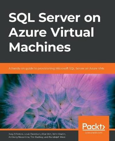 SQL Server on Azure Virtual Machines - Joey D'Antoni