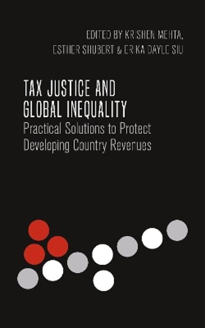 Tax Justice and Global Inequality - Krishen Mehta