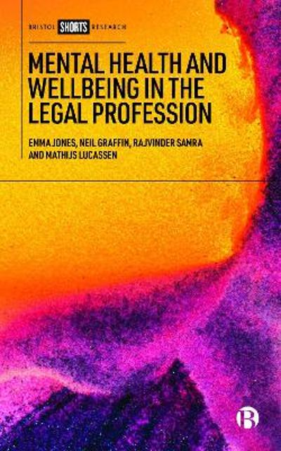 Mental Health and Wellbeing in the Legal Profession - Emma Jones