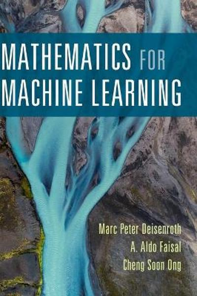 Mathematics for Machine Learning - Marc Peter Deisenroth