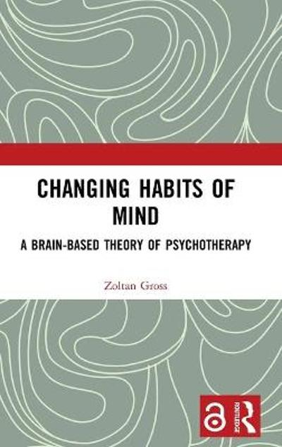 Changing Habits of Mind - Zoltan Gross