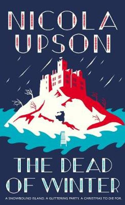 The Dead of Winter - Nicola Upson