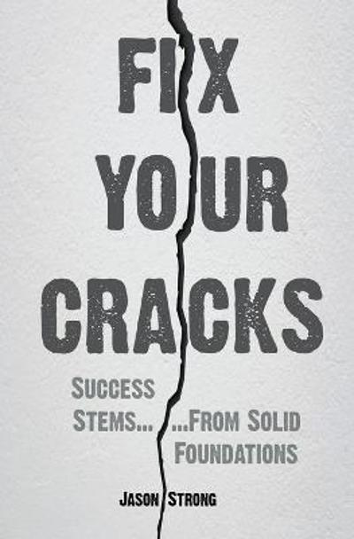 Fix Your Cracks - Jason Strong